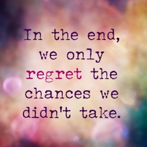 weonlyregretthechances